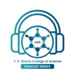 Shri-T-P-Bhatia-College-of-Science-Podcast
